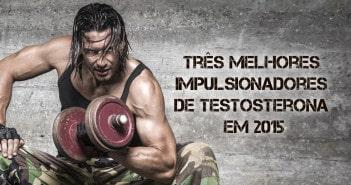Três Melhores Impulsionadores de Testosterona em 2015